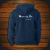 """Never say Die"" Hooded Sweatshirt"
