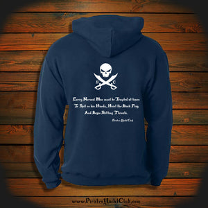 """Every Normal Man must be Tempted at times To Spit on his Hands, Hoist the Black Flag And Begin Slitting Throats."" Hooded Sweatshirt"