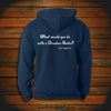 """What would you do with a Drunken Sailor?"" Hooded Sweatshirt"