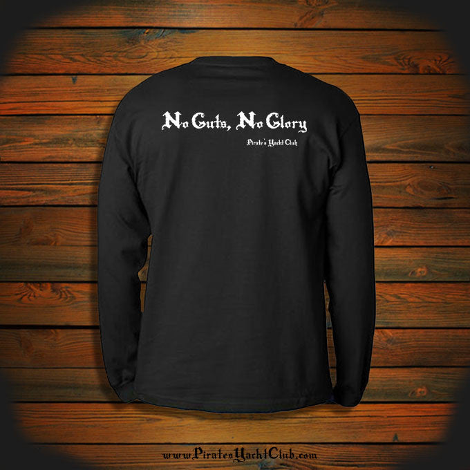 """No Guts, No Glory"" Long Sleeve"