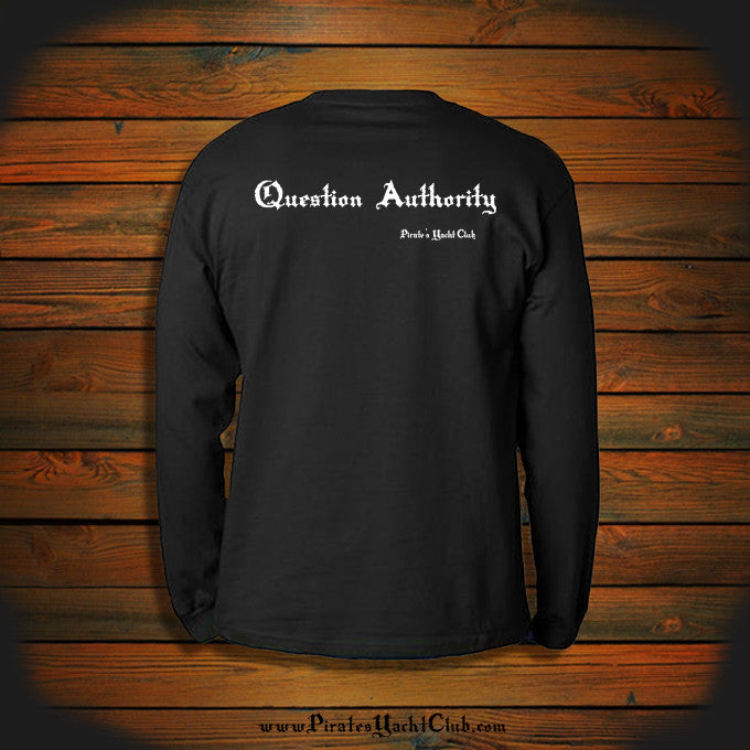 """Question Authority"" Long Sleeve"