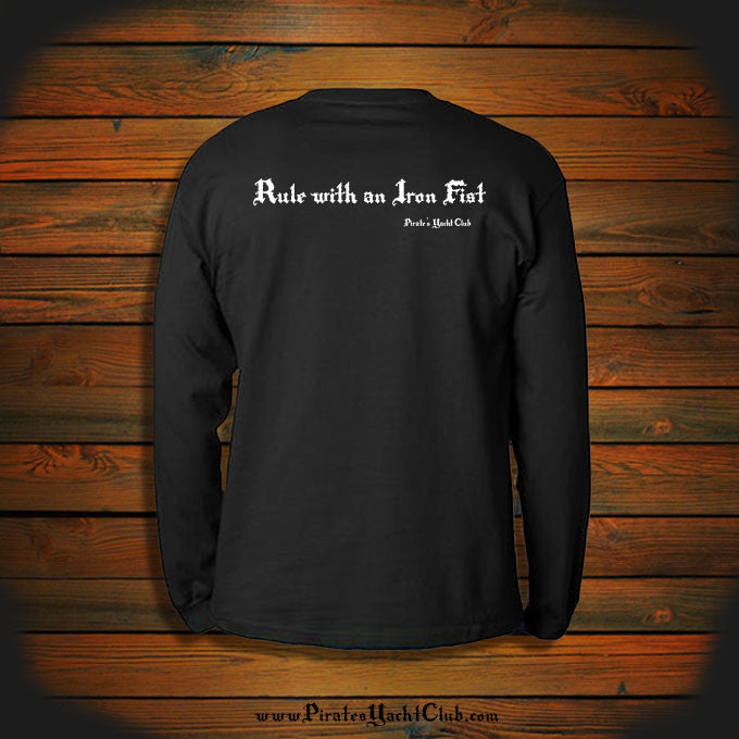 """Rule with an Iron Fist"" Long Sleeve"