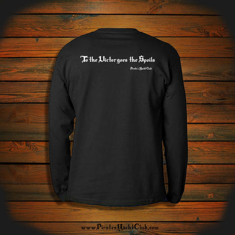 """To the Victor goes the Spoils"" Long Sleeve"