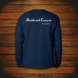 """Divide and Conquer"" Long Sleeve"