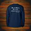 """Money for Nothing, Ships for Free, A Pirate's Life for me"" Long Sleeve"