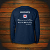 """WHISKEY: When you are out of Rum, Hoist the Whiskey Flag"" Long Sleeve"