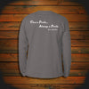 """Once a Pirate, Always a Pirate"" Long Sleeve"