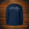 """I Swear like a Sailor Because I am a F-ing Sailor"" Long Sleeve"