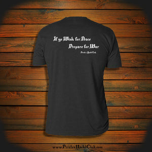 """If ye wish for Peace Prepare for War"" T-Shirt"