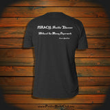 """PIRACY: Hostile Takeover. Without the Messy Paperwork"" T-Shirt"