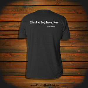 """Stand by for Heavy Seas"" T-Shirt"