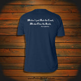 """We don't just Rule the Coast, We also Own the Beach"" T-Shirt"