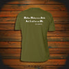 """Mother Nature is a Bitch, but I call her me Ma"" T-Shirt"