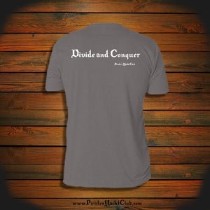 """Divide and Conquer"" T-Shirt"