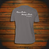 """Once a Pirate, Always a Pirate"" T-Shirt"