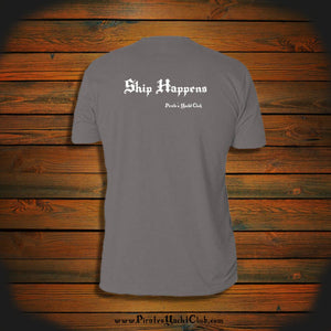 """Ship Happens"" T-Shirt"