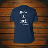 """You're a W-}"" T-Shirt"