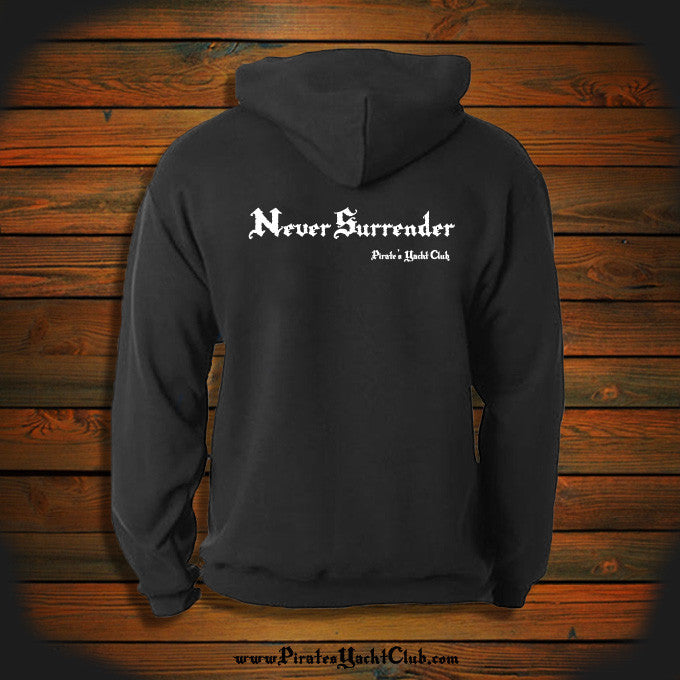 """Never Surrender"" Hooded Sweatshirt"