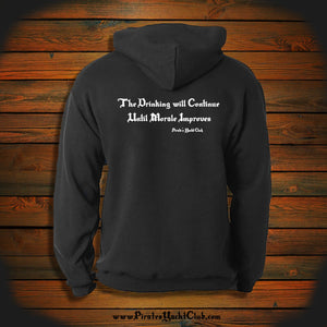 """The Drinking will Continue Until Morale Improves"" Hooded Sweatshirt"