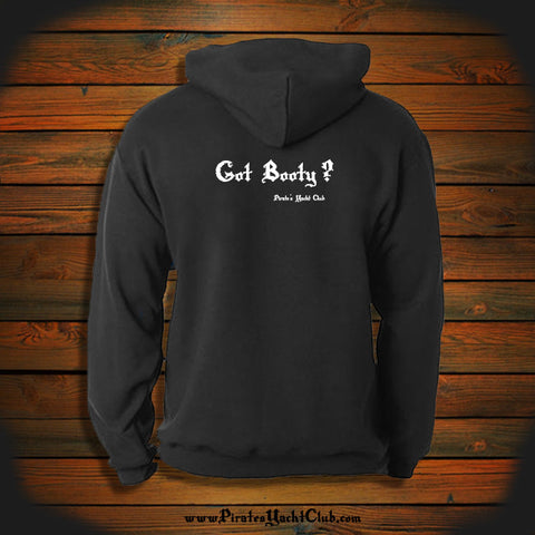 """Got Booty?"" Hooded Sweatshirt"