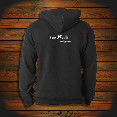 """I am Nauti"" Hooded Sweatshirt"