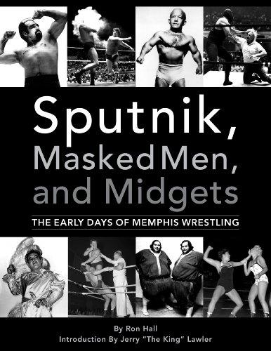 Sputnik, Masked Men, and Midgets