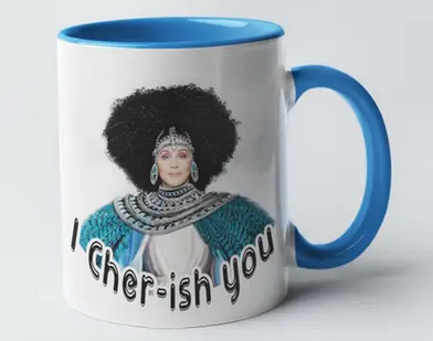 I Cher ish You Mug