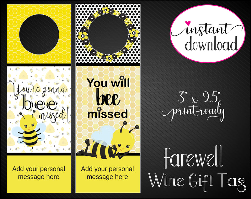Printable Farewell, You'll BEE missed,  Personalized Wine Gift Tags - Kaci Bella Designs