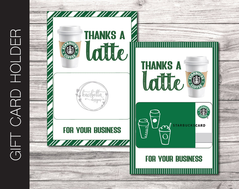Printable Client Appreciation Starbucks Coffee Gift Card Holder - Kaci Bella Designs