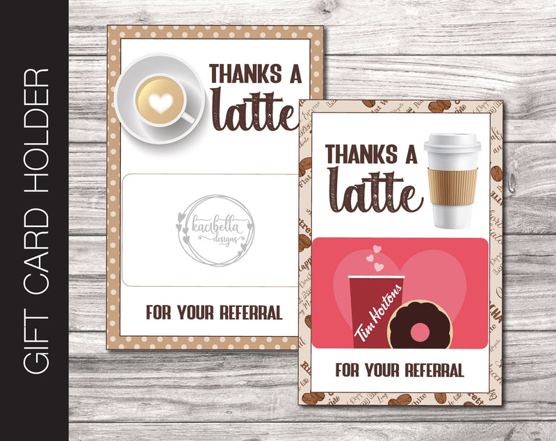 Printable Referral Coffee Gift Card Holder - Kaci Bella Designs
