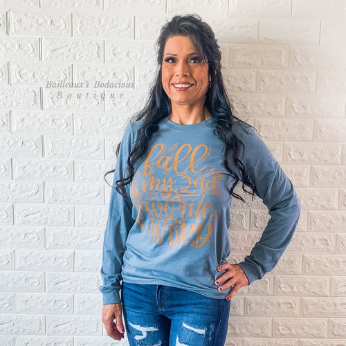 Fall is my second favorite F word longsleeve - Bailleaux's Bodacious Boutique