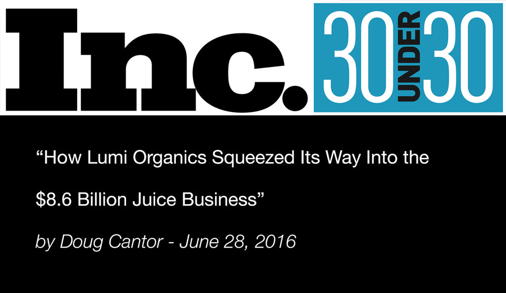 Feature: Inc. Magazine - 30 Under 30 2016