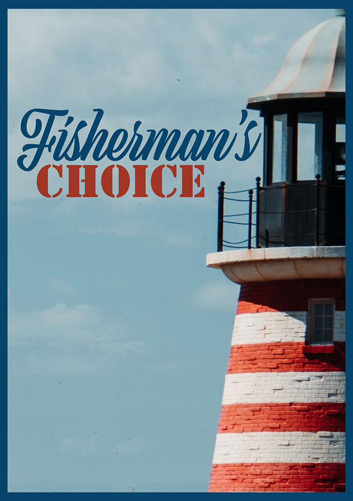 Fisherman's Choice