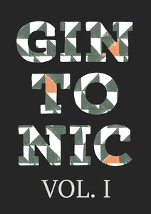 Gin Tonic Vol. I