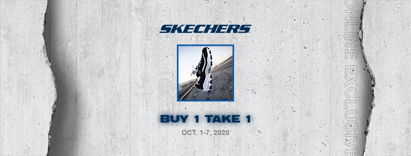Skechers Buy 1 Take 1 Launch