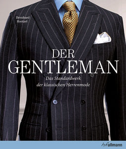 "Der Gentleman - ""How to Dress"" von Bernhard Roetzel - originalsigniert - mit Benefizaufpreis"