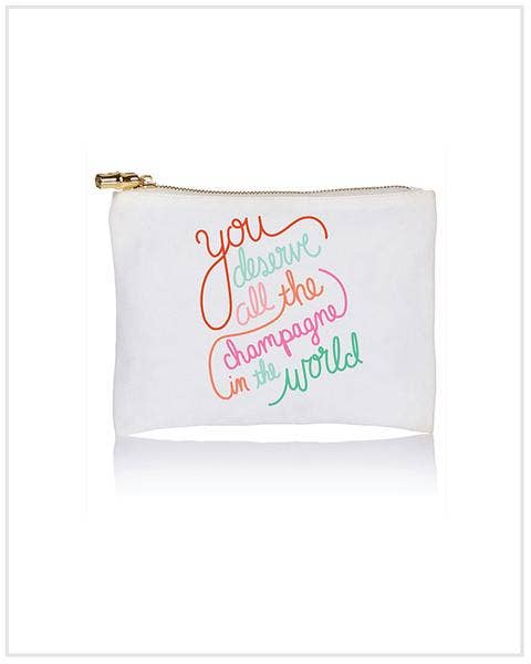 You deserve Champagne art By Ali Corbin Cosmetic bag