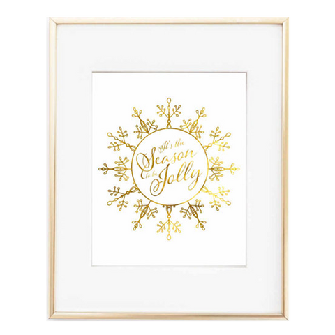 Season to be Jolly Gold Foil 8x10 Print