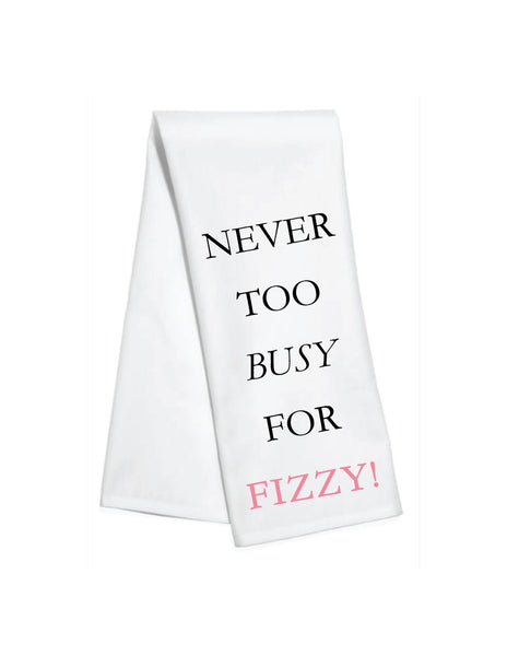 Never Too Busy For Fizzy