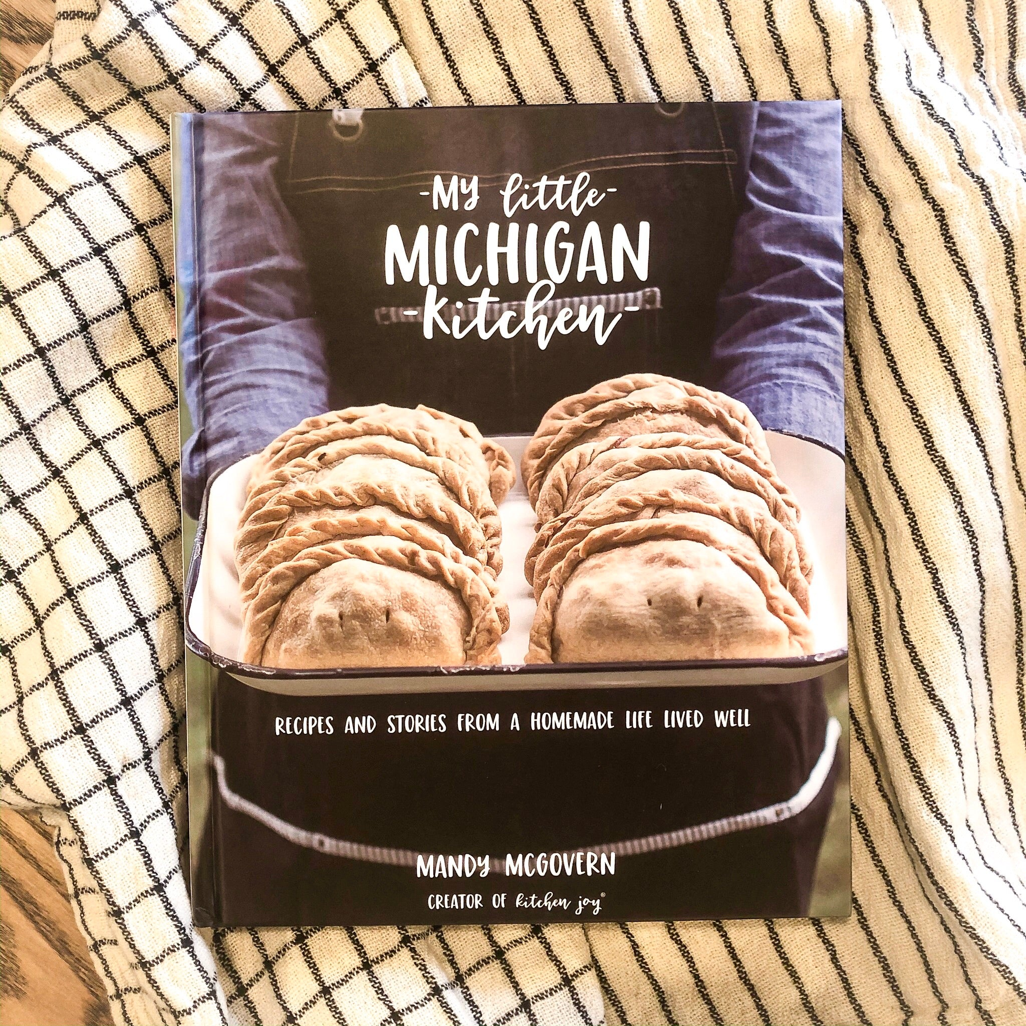 My Little Michigan Kitchen - Cookbook