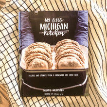 Load image into Gallery viewer, My Little Michigan Kitchen - Cookbook
