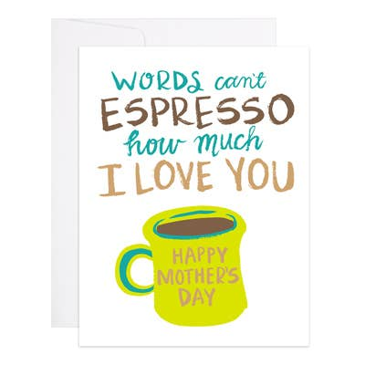 Espresso Mother's Day Card
