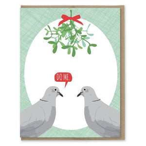 Mistletoe Do Me Turtle Doves Card