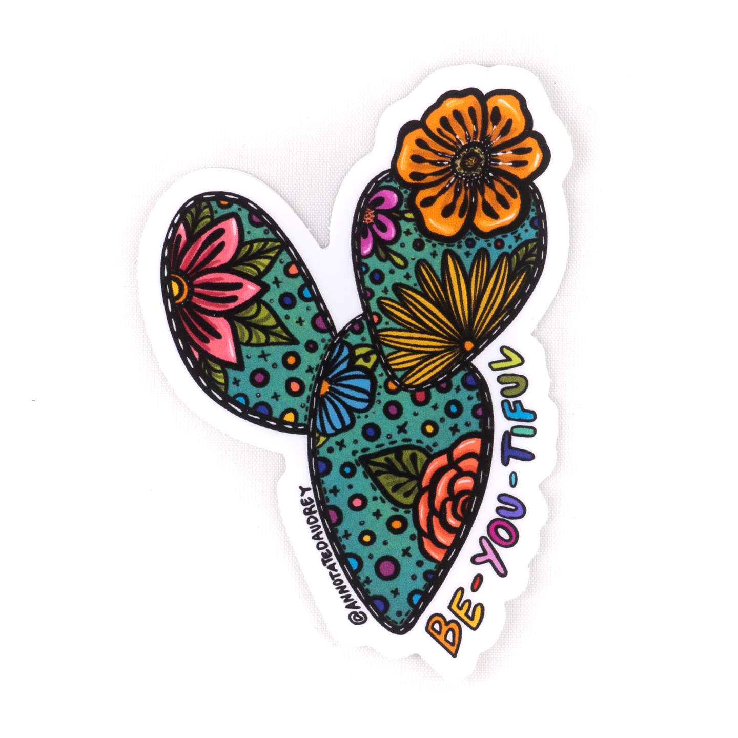 Be-you-tiful Cactus With Flowers Sticker