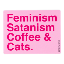 Load image into Gallery viewer, Feminism Satanism coffee and cats Multi-colored Stickers