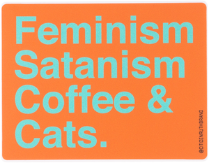Feminism Satanism coffee and cats Multi-colored Stickers
