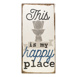 This is my happy place wooden bathroom sign