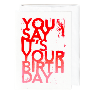 So you say it's your birthday card
