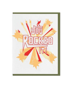You Rocked it Card