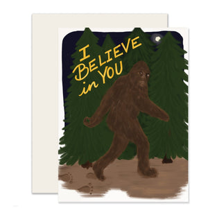 I Believe in You Sasquatch Card